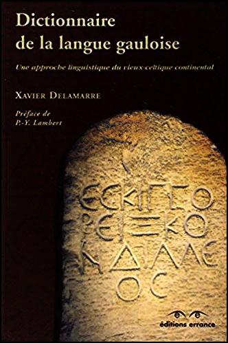 Dictionnaire de la langue gauloise prénom gaulois finissant par ix Xavier Delamarre Préface de P-Y Lambert