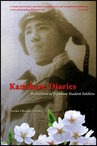 Kamikazes diaries reflections of japanese student soldiers by Emiko Ohnuki-Tierney