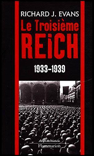 Le Troisième Reich 1933-1939 par Richard J Evans