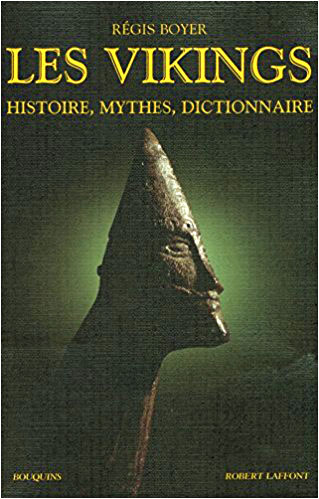 "Vikings-Histoire-mythes-dictionnaire-Regis-Boyer"""