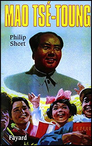 Mao Tsé-Toung par Philip Short