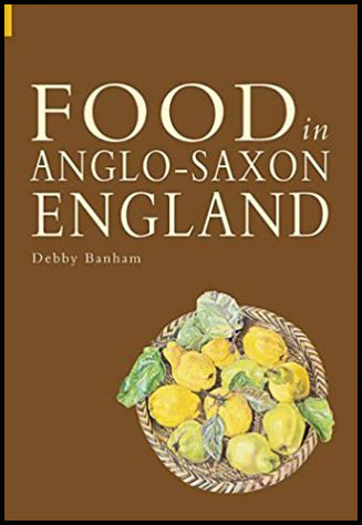 Food and Drink in Anglo-Saxon England par Debby Banham - 2004 - anecdotes-historiques.com