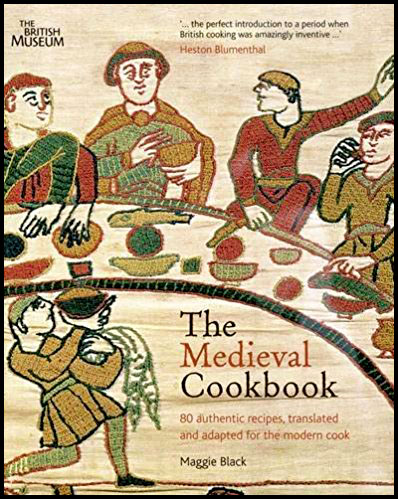 The Medieval Cookbook par Maggie Black - 1992 - anecdoteshistoriques.com